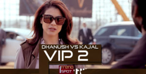 kajal vs dhanush in Velaiilla Pattadhari 2 vip.