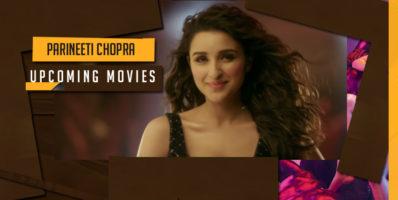 Parineeti chopra upcoming movies2017-2018