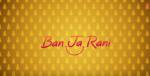Ban Ja Tu Meri Rani Song Vidya Balan Tumhari Sulu Movie Guru Randhawa