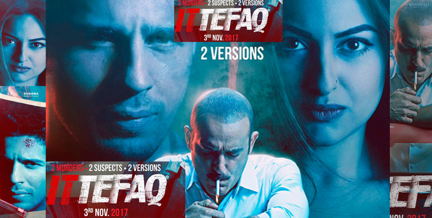 Ittefaq movie first look