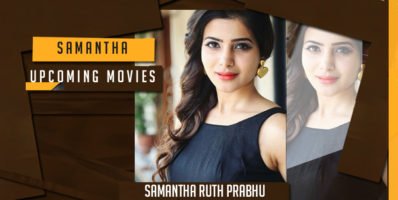 Upcoming Movies of Samantha Movie List 2017-2018