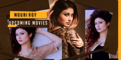 Upcoming Movies of Mouni Roy