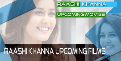 Raashi Khanna Upcoming films movies