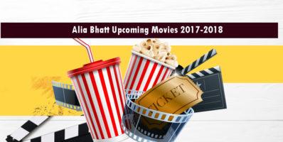 Alia Bhatt Upcoming Movies 2017-2018