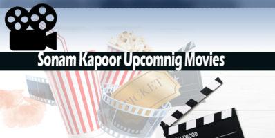 Sonam Kapoor upcoming movies 2018-19