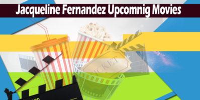 jacqueline fernandez upcoming movies 2018