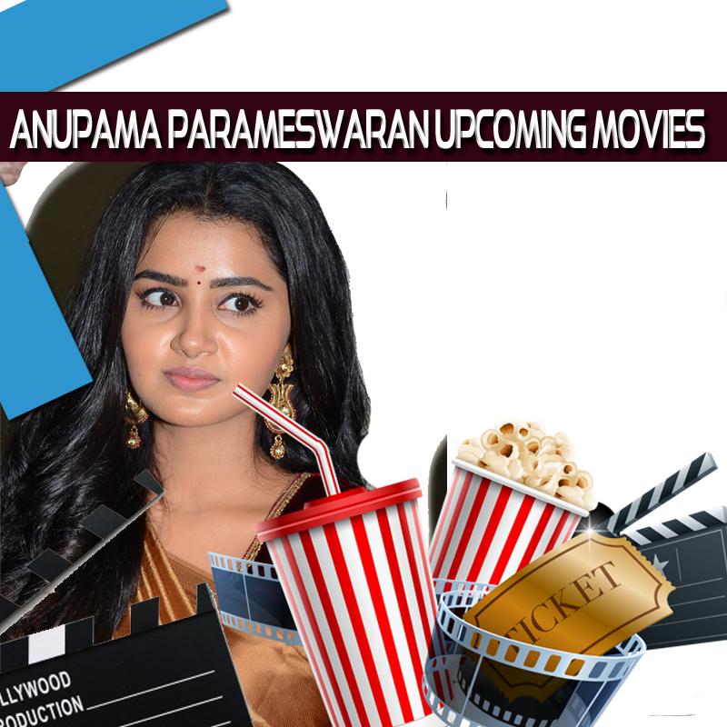 Anupama_Parameswaran upcoming movies