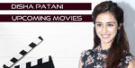 Disha Patani Upcoming Movies 2018 – 2019 and List of Disha Patani Films
