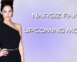 Nargiz fakhri upcoming movies