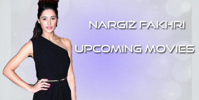 Nargiz fakhri upcoming movies