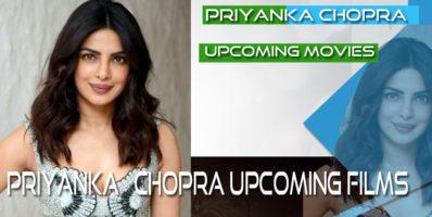 Priyanka chopra upcoming movies list