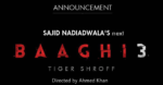 Baaghi 3 Movie Tiger Shroff Baaghi 3 Film Release Date, Star Cast: