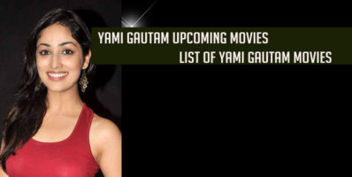 Yami Gautam upcoming movies