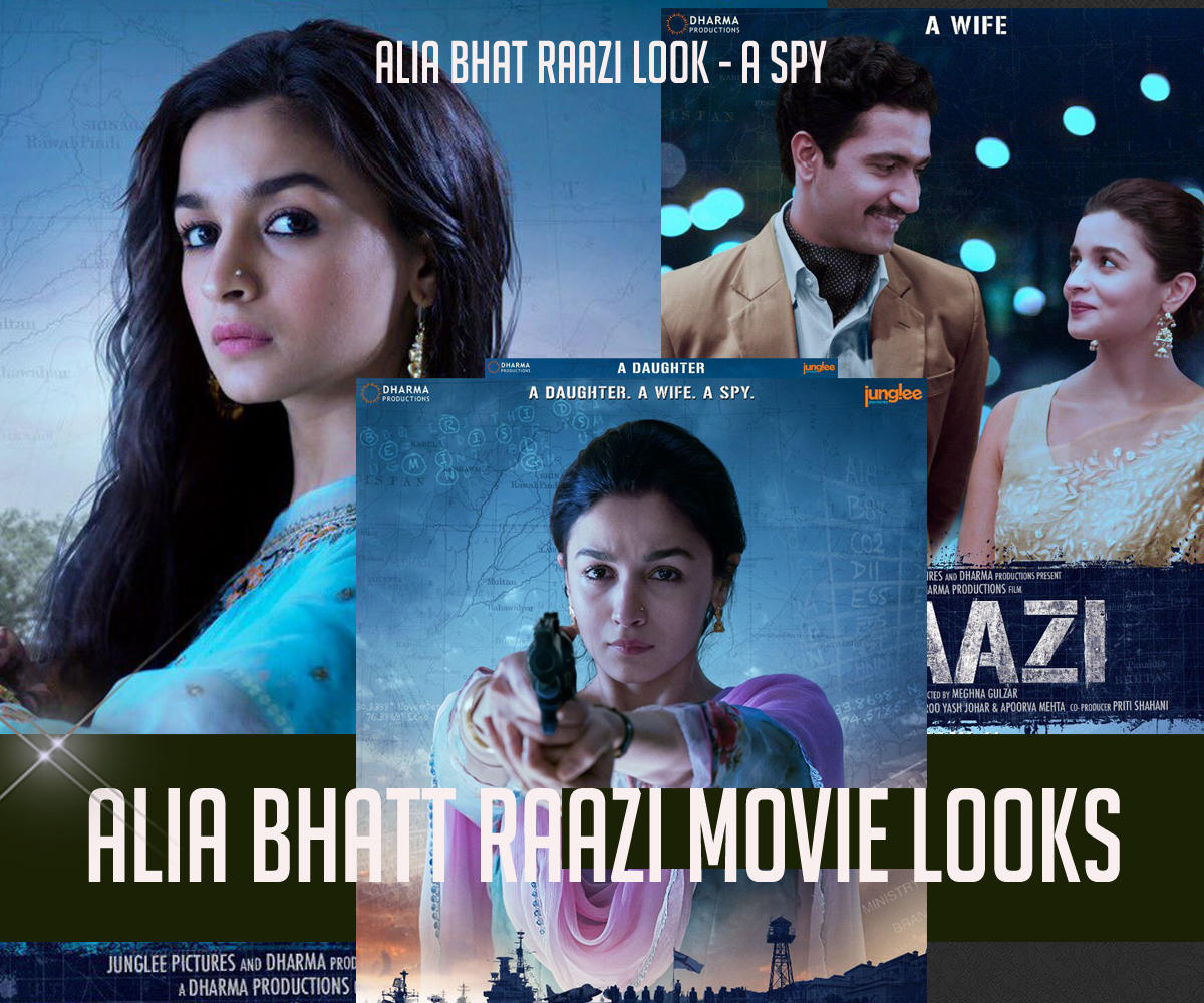 Alia bhatt raazi movie looks