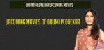 Bhumi Pednekar Upcoming Movies 2017-2019 and list of Bhumi Pednekar Films